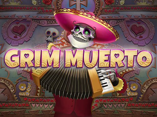 grim muerto slot launched